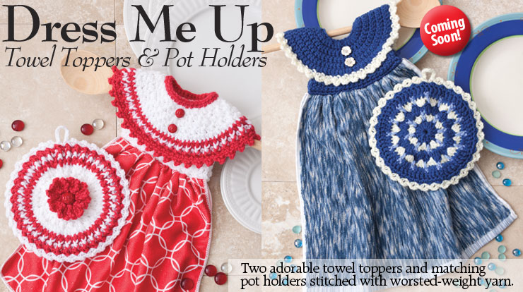 Dress Me Up Towel Toppers and Pot Holders