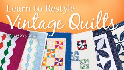 Learn to Restyle Vintage Quilts