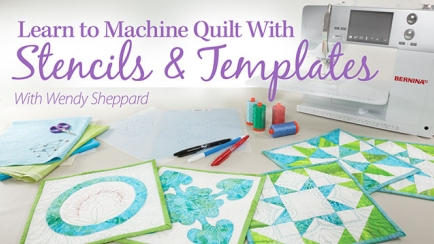 Learn to Machine Quilt With Stencils & Templates