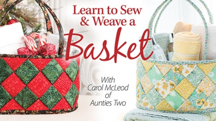 Learn to Sew & Weave a Basket