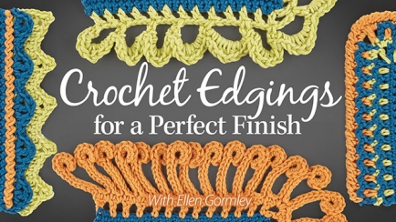 Crochet Edgings for a Perfect Finish