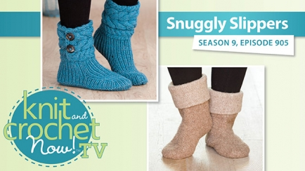 Knit and Crochet Now! Season 9: Ugg Style Slippers