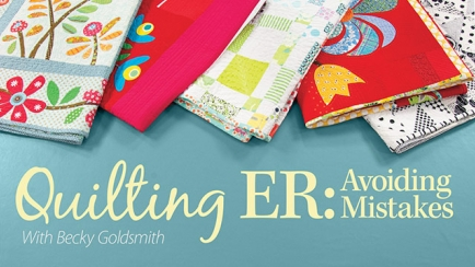 Quilting ER: Avoiding Mistakes