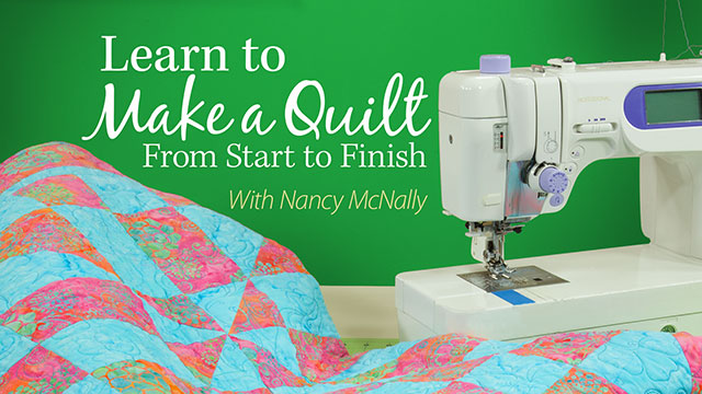 Online Classes: Learn to Make a Quilt From Start to Finish