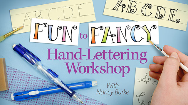 Online Classes: Fun to Fancy Hand-Lettering Workshop