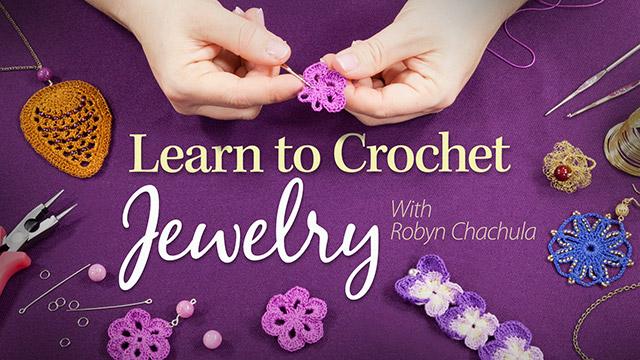 Online Classes: Learn to Crochet Jewelry