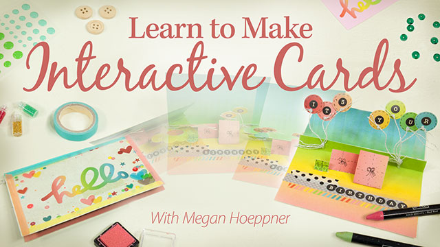 Learn to Make Interactive Cards video