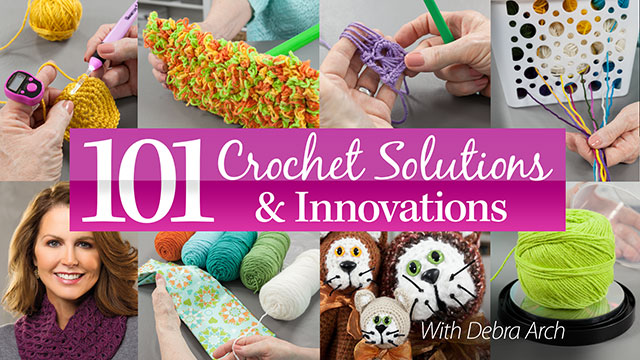 Online Classes: 101 Creative Crochet Solutions & Innovations