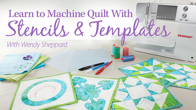 Online Classes: Learn to Machine Quilt With Stencils & Templates