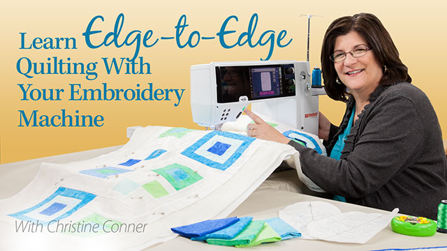 Online Classes: Learn Edge-to-Edge Quilting With Your Embroidery Machine