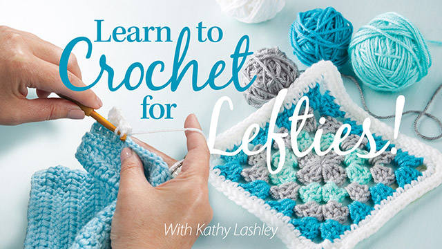 Online Classes: Learn to Crochet for Lefties!