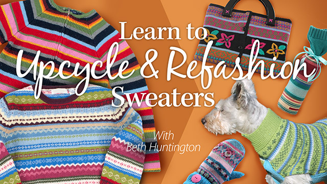 Online Classes: Learn to Upcycle & Refashion Sweaters