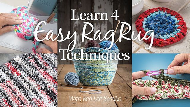 Online Classes: Learn 4 Easy Rag Rug Techniques