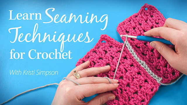 Online Classes: Learn Seaming Techniques for Crochet
