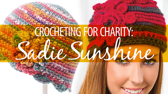 Creative Living: Crocheting for Charity: Sadie Sunshine