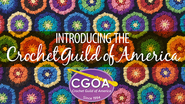 Creative Living: Introducing the Crochet Guild of America