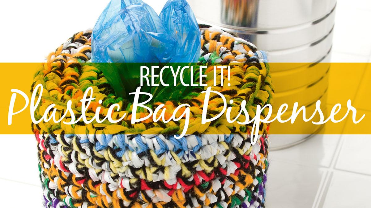 Creative Living: Recycle It! Plastic Bag Dispenser