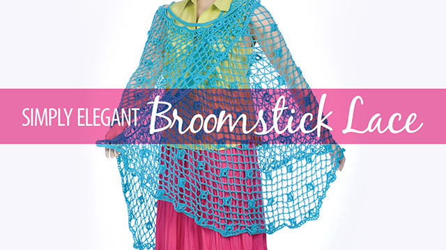 Simply Elegant Broomstick Lace video