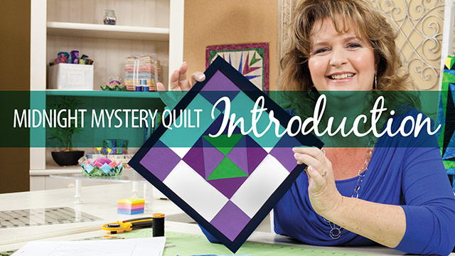 Quilter's Skill Builders: Midnight Mystery Quilt: Introduction
