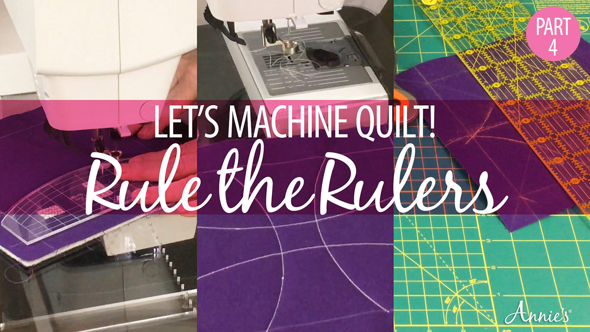 Learn, Make, Create!: Let's Machine Quilt: Rule the Rulers
