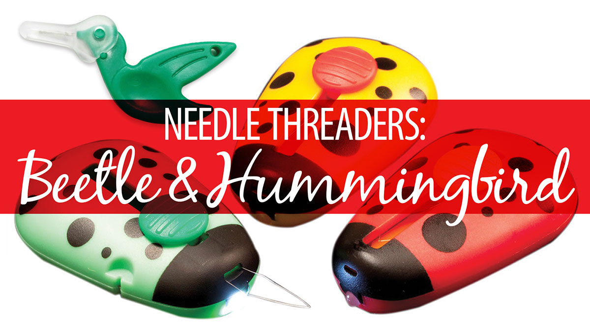 Products We Love: Needle Threaders: Beetle & Hummingbird