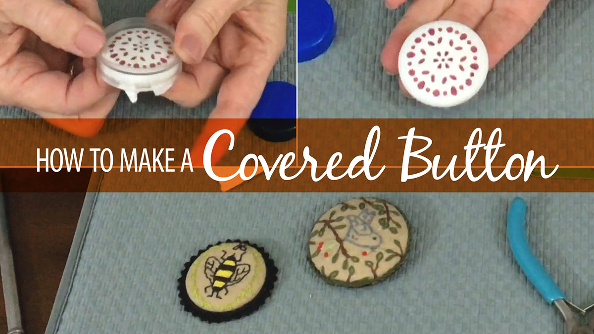 Quick Stitches & Tips: How to Make a Covered Button