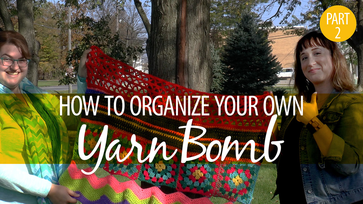 Creative Living: How to Organize Your Own Yarn Bomb Part 2