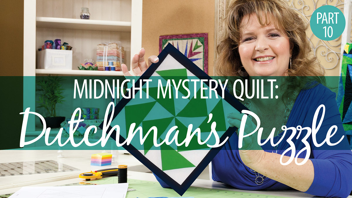 Midnight Mystery Quilt: Dutchman's Puzzle Block 10 video