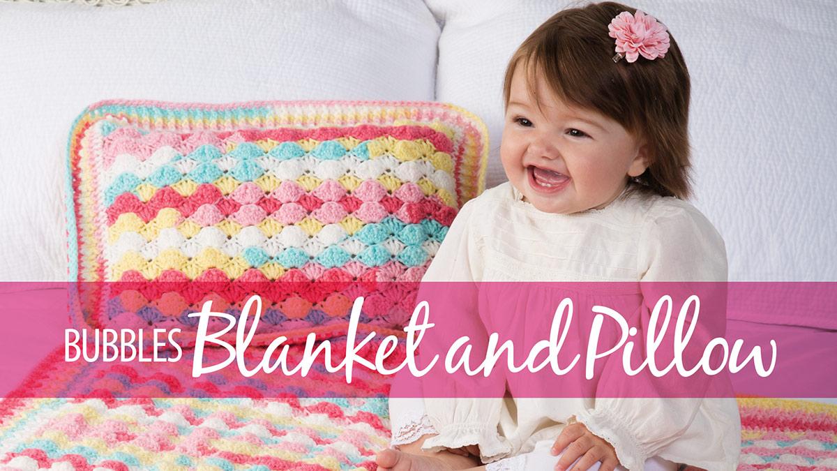 Learn, Make, Create!: Bubbles Blanket & Pillow