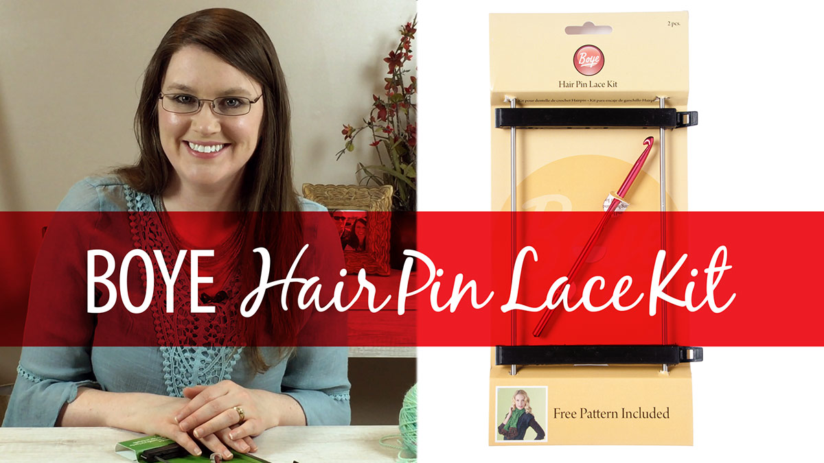 Products We Love: Boye Hairpin Lace Kit