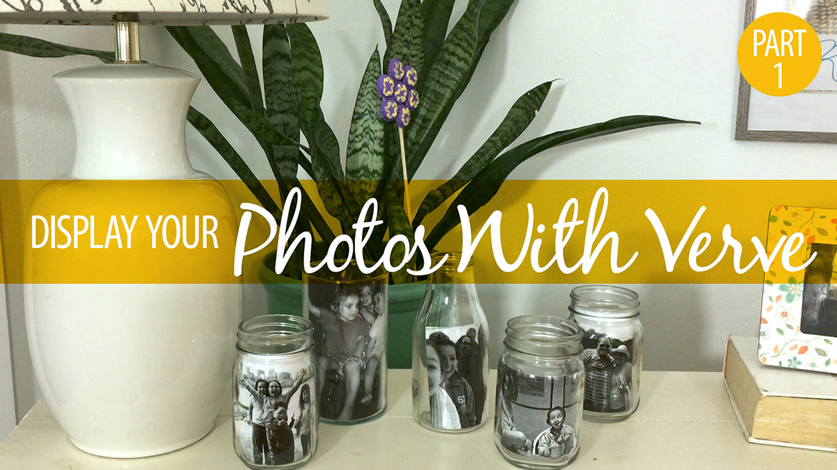 Creative Living: Display Your Photos with Verve! Part 1