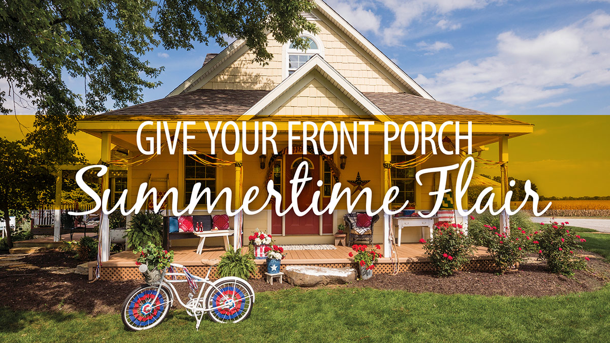 Creative Living: Give Your Front Porch Summertime Flair