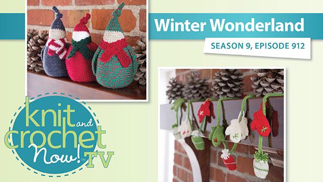 Knit and Crochet Now!: Winter Wonderland