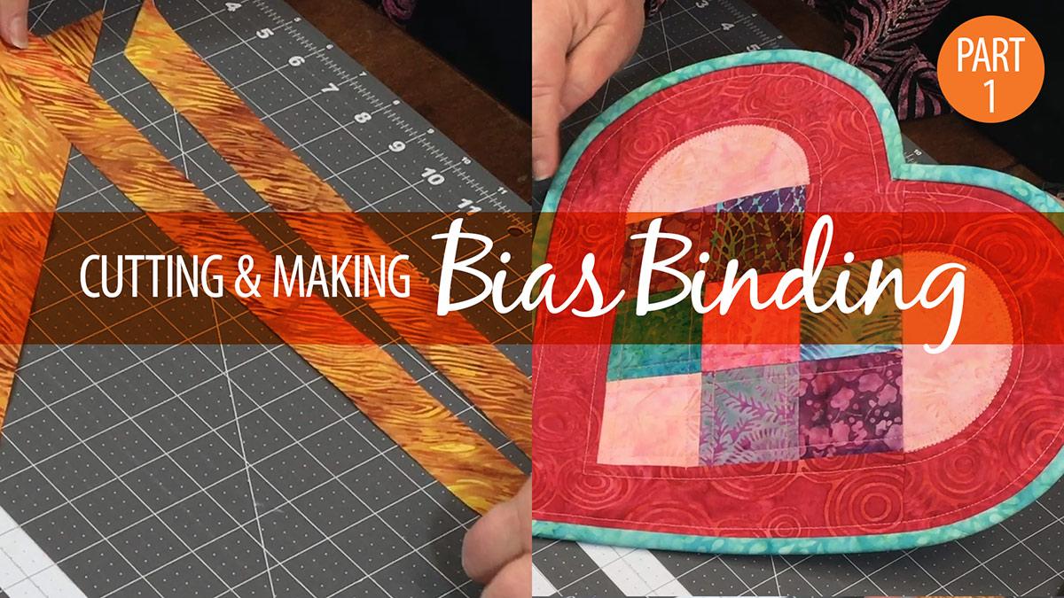 Quilt & Sew Tips: Cutting & Making Bias Binding Part 1
