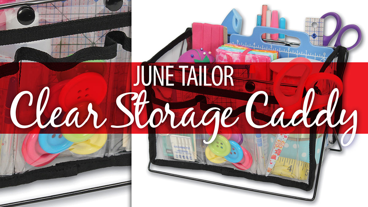 Products We Love: June Tailor Clear Storage Caddy