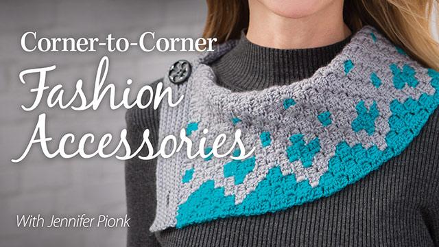 Online Classes: Corner-to-Corner Fashion Accessories