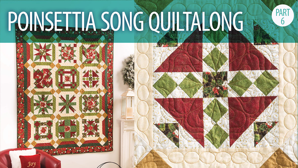 Poinsettia Song Quiltalong Part 6 video