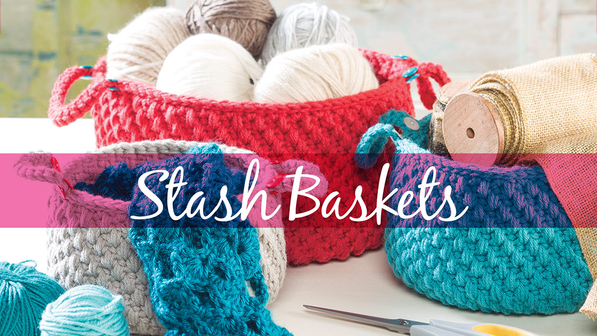 Learn, Make, Create!: Stash Baskets