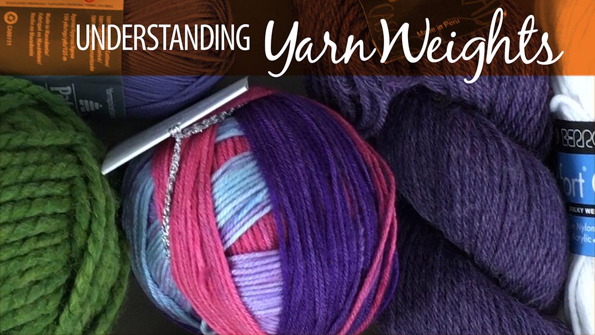 Quick Stitches & Tips: Understanding Yarn Weights