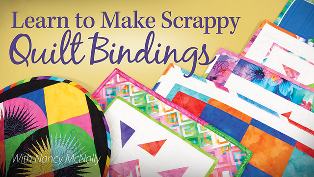 Online Classes: Learn to Make Scrappy Quilt Bindings