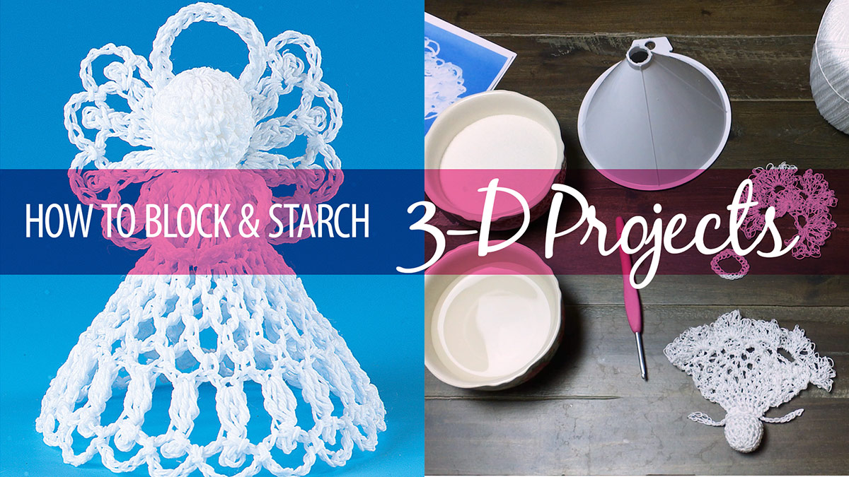 How to Block & Starch 3-D Projects video