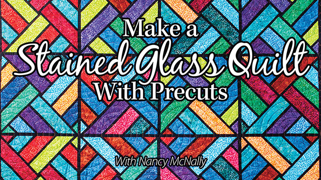 Online Classes: Make a Stained Glass Quilt With Precuts
