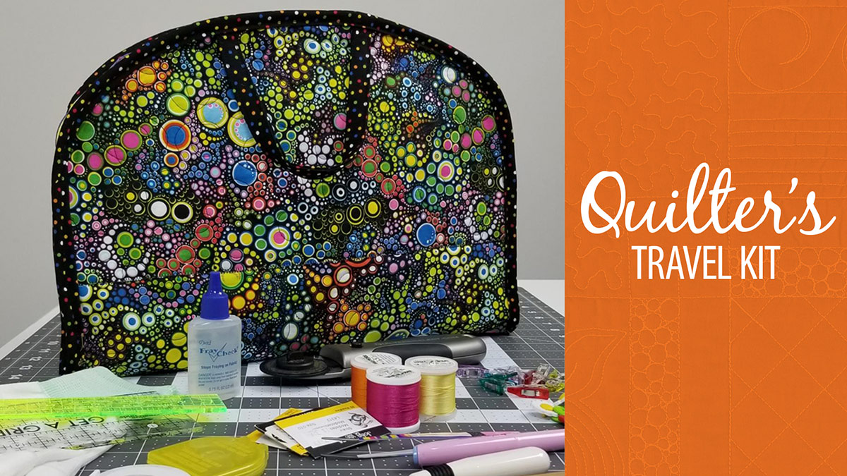 Quilt & Sew Tips: Quilter's Travel Kit