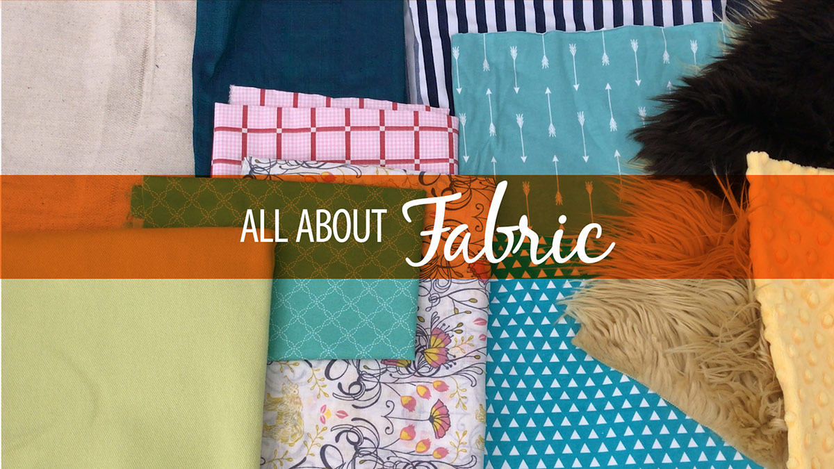 Quilt & Sew Tips: All About Fabric