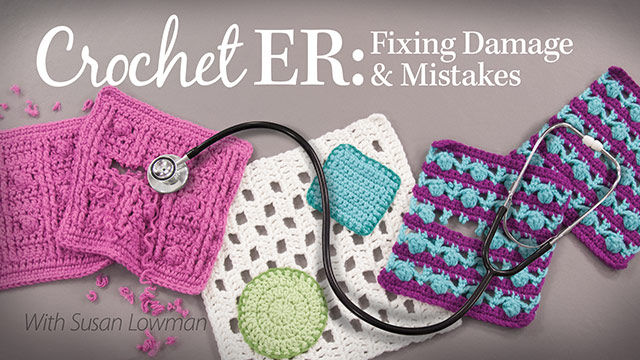 Crochet ER: Fixing Damage & Mistakes video