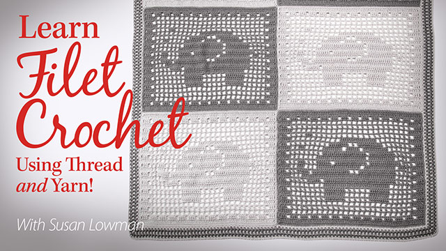 Online Classes: Learn Filet Crochet Using Thread and Yarn