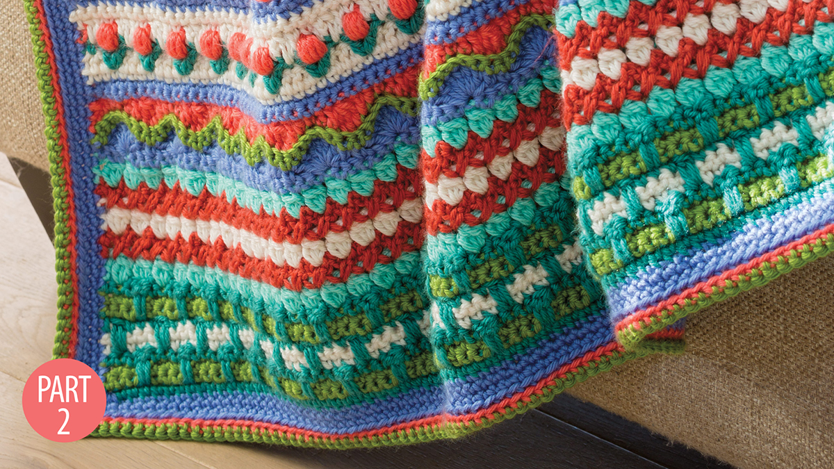 Crochet Skill Builders: Rhapsody Afghan: Part 2