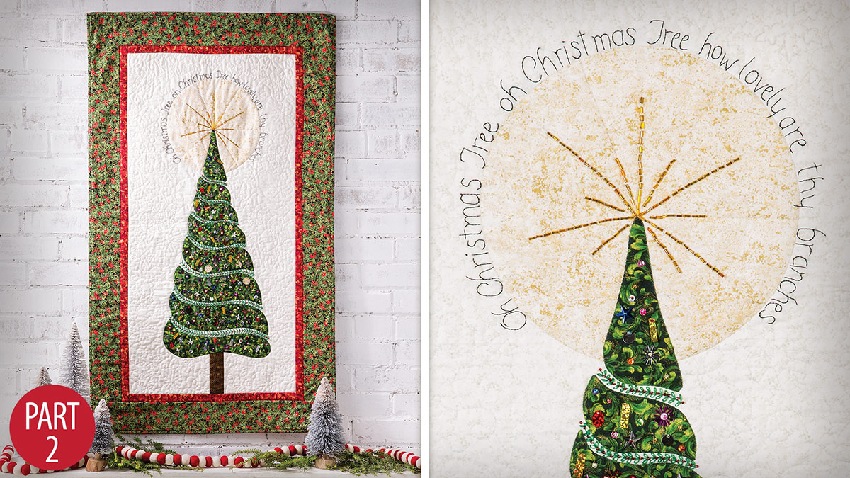 Quilter's Skill Builders: Oh Christmas Tree Wall Hanging: Part 2