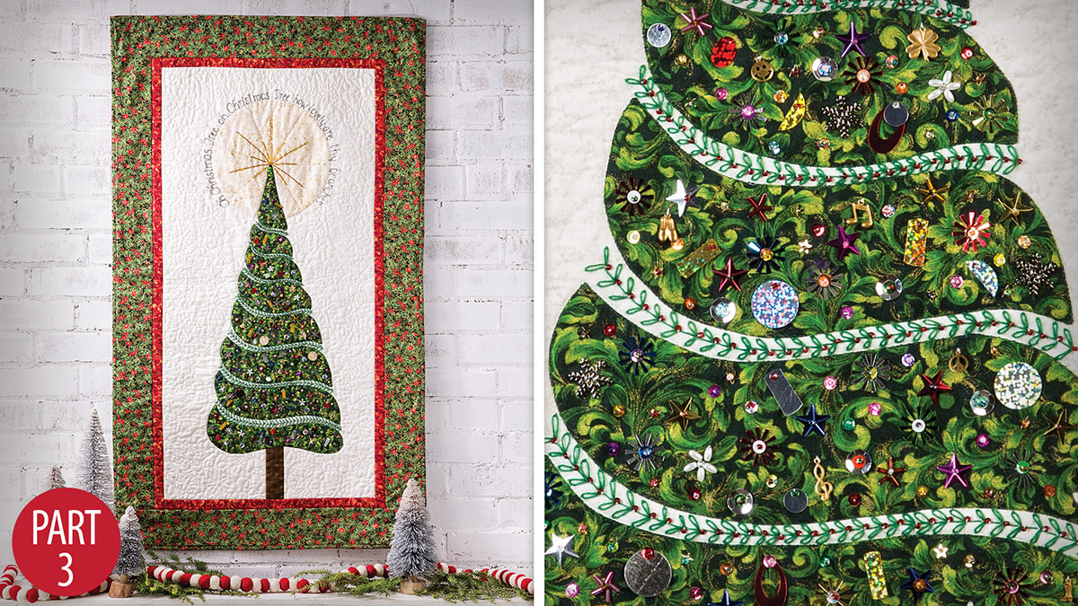 Quilter's Skill Builders: Oh Christmas Tree Wall Hanging: Part 3