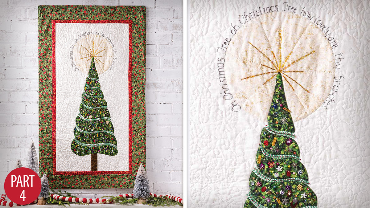 Quilter's Skill Builders: Oh Christmas Tree Wall Hanging: Part 4